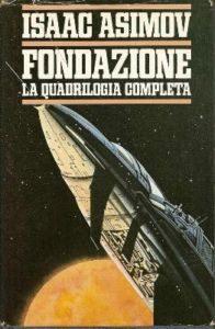 i quattro maggiori romanzi di Asimov in un solo volume