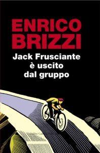 il romanzo più famoso di enrico brizzi