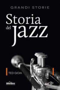 un bel libro sulla storia della musica jazz